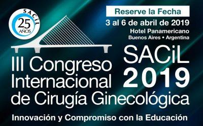 III Congreso Internacional de Cirugía Ginecológica SACIL 2019